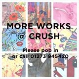 MORE WORKS @ CRUSH by C R U S H, Drawing, Please pop in or call 01273 945420